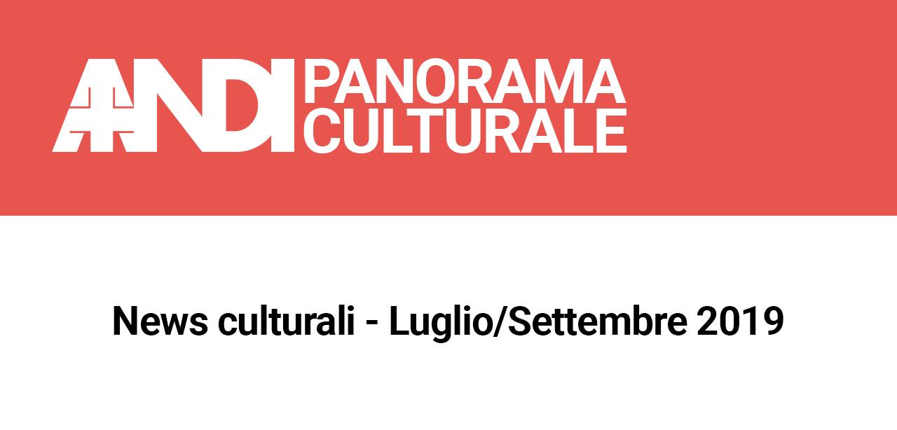 News culturali – Luglio/Settembre 2019