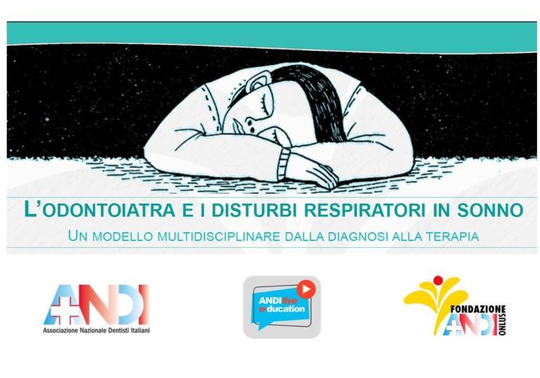 L'odontoiatra e i disturbi respiratori in sonno - 19 settembre 2020 Webinar ANDI e-ducation Live